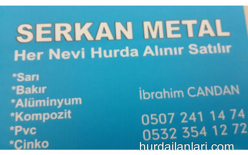 SERKAN METAL HER TÜRLÜ HURDA ALINIR...0507 241 14 74